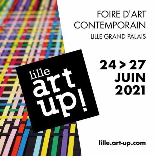 Art-Up Lille | June 24-27, 2021